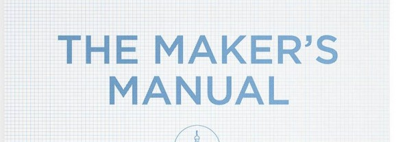 Makers Manual